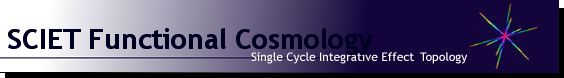 SCIET Functional Cosmology